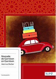 Nomade de Garnison en Garnison