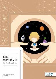 Julia avant la Vie
