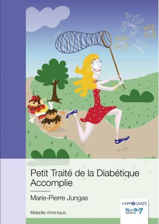 Petit Traité de la Diabétique Accomplie