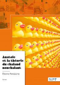 Anatole et la théorie du chaland nonchalant