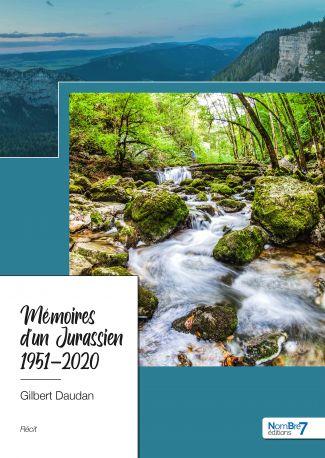 Mémoires d'un Jurassien - 1951-2020
