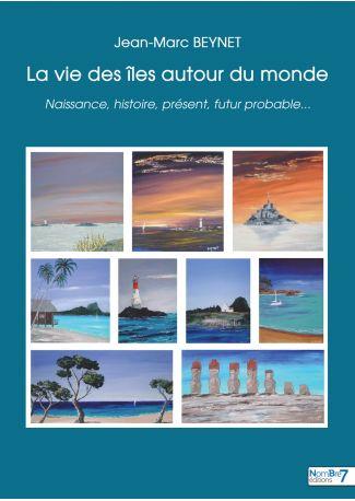 La vie des îles autour du monde