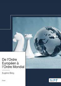 De l'Ordre Européen à l'Ordre Mondial