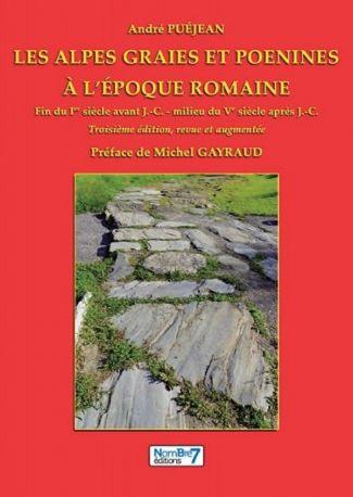 Les Alpes Graies et Poenines à l'époque romaine - 3 eme édition