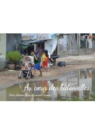 Au coeur des bidonvilles