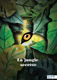 La jungle secrète