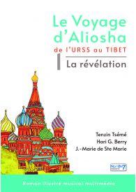 Le voyage d'Aliosha - Tome 1 la révélation