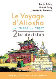 Le voyage d'Aliosha - Tome 2 La décision