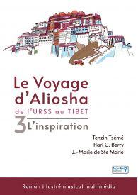 Le voyage d'Aliosha - Tome 3 L'inspiration