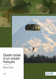 Destin brisé d'un soldat français