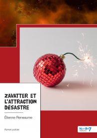Zavatter et l'attraction désastre