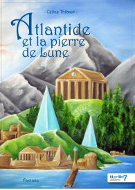 Atlantide et la Pierre de Lune