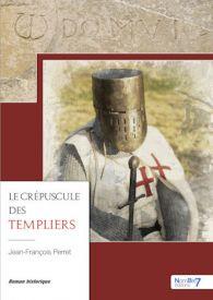 Le Crépuscule des Templiers