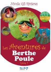Les aventures de Berthe Poule Tome 1