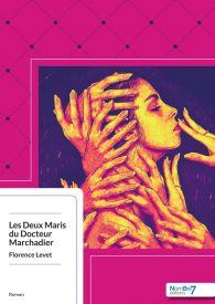 Les Deux Maris du Docteur Marchadier