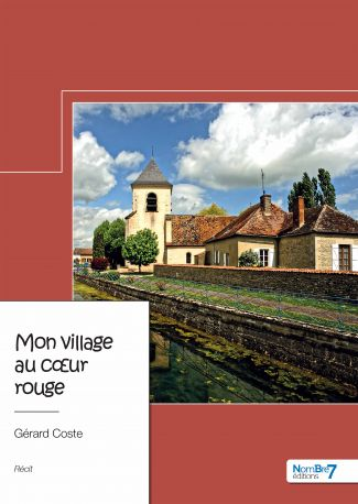 Mon village au cœur rouge