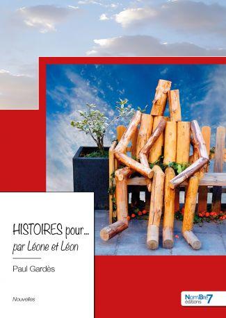 Histoires pour... par Léone et Léon