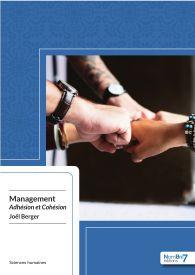 Management : Adhésion et Cohésion