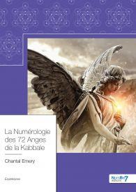 La Numérologie des 72 Anges de la Kabbale