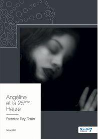 Angéline et la 25 ième heure
