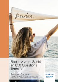 Boostez votre Santé en 650 Questions - Tome 3