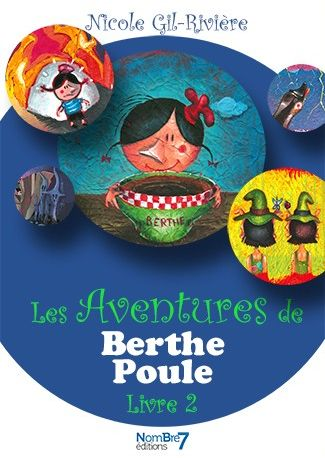Les Aventures de Berthe Poule Tome 2