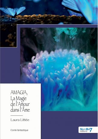 AMAGIA, La Magie de l'Amour dans l'Âme