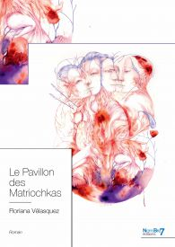 Le Pavillon des Matriochkas