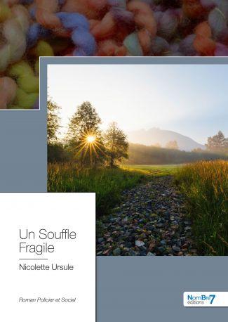 Un Souffle Fragile
