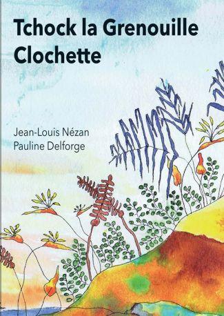 Tchock La Grenouille Clochette