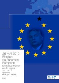 26 MAI 2019. Élection du Parlement Européen