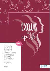 Exquis Aparté - Au Bureau