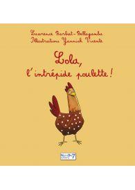 Lola, l'Intrépide Poulette !
