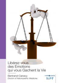 Libérez-vous des Émotions qui vous Gachent la Vie