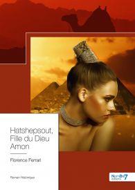 Hatshepsout, Fille du Dieu Amon