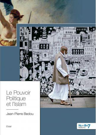 Le Pouvoir Politique et l'Islam
