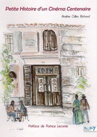 L'Eden, Petite Histoire d'un Cinéma Centenaire