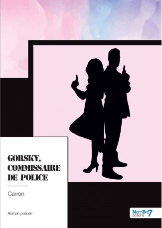 Gorsky, Commissaire de Police