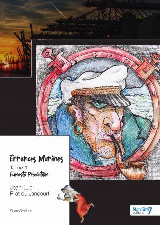 Errances Marines - Tome 1
