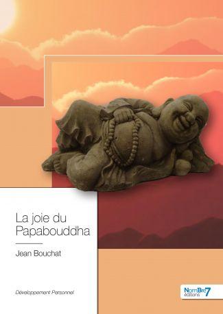 La Joie du Papabouddha