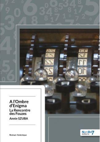 A l'Ombre d'Enigma - La Rencontre des Fouzes