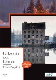 Le Moulin des Larmes