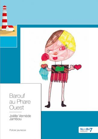 Barouf au Phare Ouest