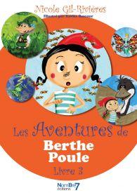 Les Aventures de Berthe Poule Tome 3