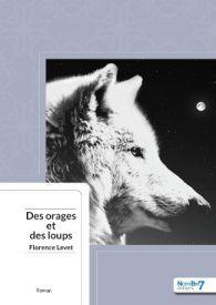Des Orages et des Loups