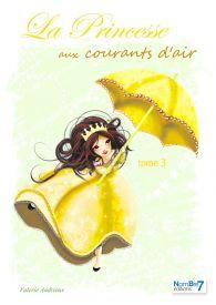 La Princesse aux Courants d'Air Tome 3