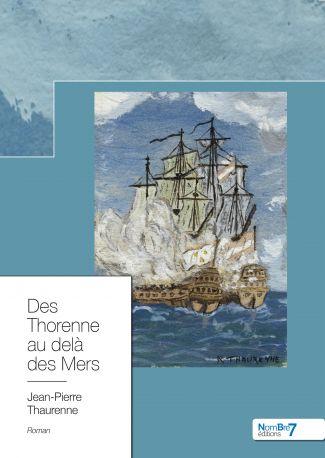 Des Thorenne au delà des Mers