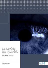 Lis Iue Gris - Les Yeux Gris