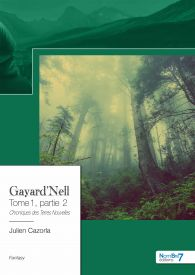Gayard'Nell - Tome 1, partie 2