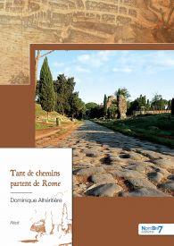Tant de Chemins Partent de Rome